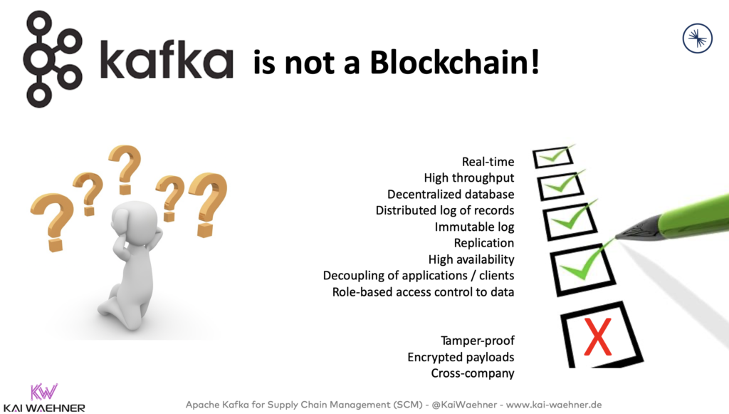 Apache Kafka is NOT a Blockchain