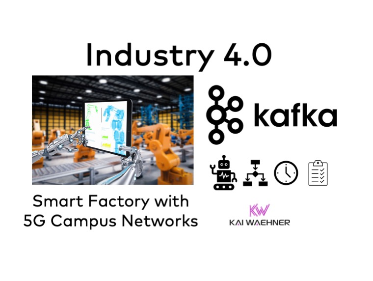 Building a Smart Factory with Apache Kafka and 5G Campus Networks