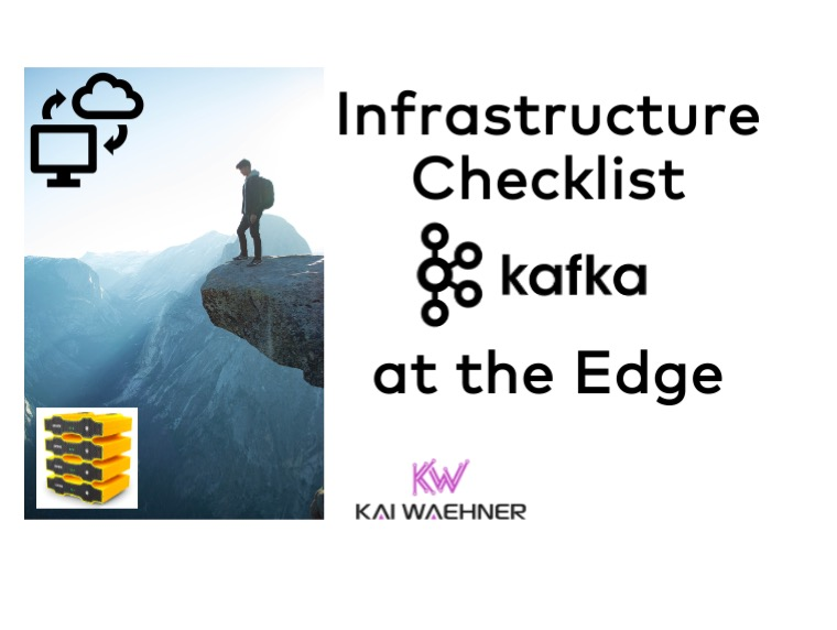Infrastructure Checklist for Apache Kafka at the Edge