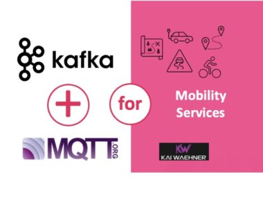 MQTT and Kafka for Mobility Services, Transportation and Cloud Native Microservices
