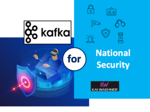 Kafka for National Security and Defense in the Public Sector